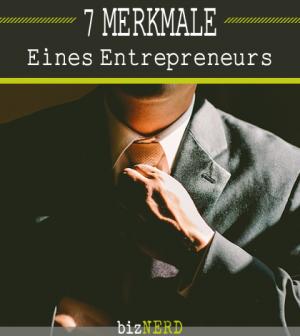 7 Merkmale eines Entrepreneurs