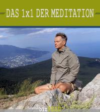 Das 1x1 der Meditation