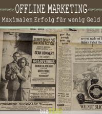Offline Marketing - Maximale Ergebnisse für wenig Geld